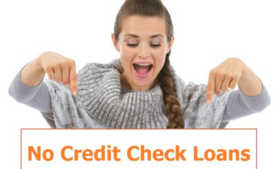 loan with no credit Check